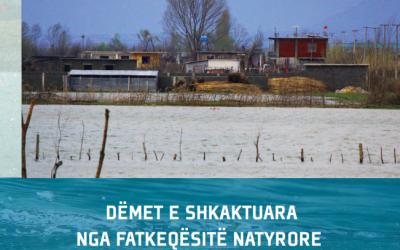 Dëmet e Shkaktuara nga Fatkeqësite Natyrore në Shqipëri