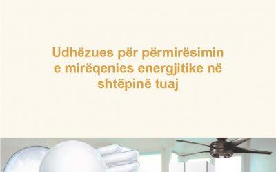 Udhëzues për përmirësimin e mirëqenies energjitike në shtëpinë tuaj